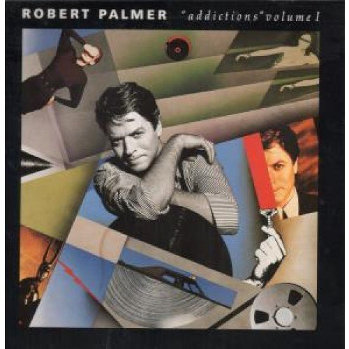 Robert Palmer - Addictions - Volume 1 - Zortam Music