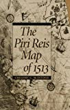 img - for The Piri Reis Map of 1513 book / textbook / text book