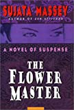 The Flower Master (0060192283) by Massey, Sujata