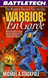 Warrior: En Garde (BattleTech, No. 37) (0451456831) by Stackpole, Michael A.