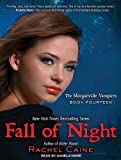 Rachel Caine Fall of Night (Morganville Vampires, Book 14)