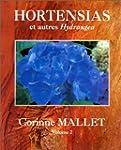 Hortensias et autres hydrangea, tome 2
