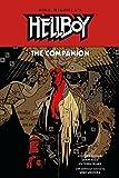 Hellboy: The Companion (Hellboy (Graphic Novels))