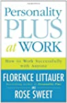 Personality Plus at Work: How to Work...