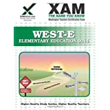 West-E/Praxis II Elementary Education 0014: Teacher Certification Exam (XAMonline Teacher Certification Study Guides) ~ Sharon Wynne