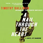 A Nail Through The Heart: A Poke Rafferty Thriller | [Timothy Hallinan]