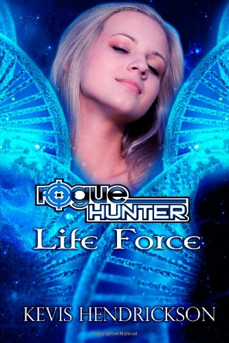 Print - Rogue Hunter: Life Force by Kevis Hendrickson