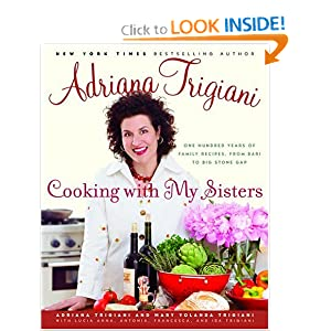 Cooking with My Sisters - Adriana Trigiani
