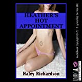 img - for Heather's Hot Appointment: A Doctor Patient Erotica Story book / textbook / text book