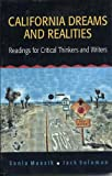 California Dreams and Realities: Readings for Critical Thinkers and Writers (0312114958) by Solomon, Jack