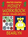 Practice Counting Money Workbook for...