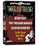The Blood Trilogy (Blood Feast / Two Thousand Maniacs! / Color Me Blood Red)