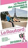 Le Routard des Amoureux à Paris 2013/2014