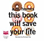 This Book Will Save Your LIfe (Unabridged edition )