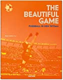 The Beautiful Game. Fußball in den 1970ern Unnamed