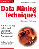 Data mining techniques:for marketing- sales- and customer relationship management