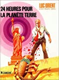 img - for 24 heures pour la plan  te Terre book / textbook / text book