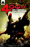 400 BC: The Story of the Ten Thousand: A Graphic Novel (Campfire Graphic Novels)