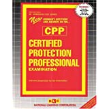 Certified Protection Professional Examination (Admission Test Passbooks) ~ Passbooks