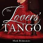 The Lovers' Tango Hörbuch von Mark Rubinstein Gesprochen von: Tim Campbell