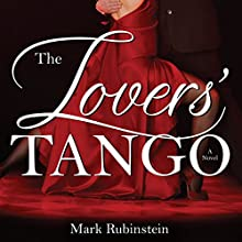 The Lovers' Tango | Livre audio Auteur(s) : Mark Rubinstein Narrateur(s) : Tim Campbell