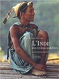 Photo du livre L'inde des tribus oubliees