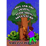 Adin and the Amazing, Astounding Adventure