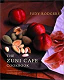 : The Zuni Cafe Cookbook: A Compendium of Recipes and Cooking Lessons from San Francisco's Beloved Restaurant