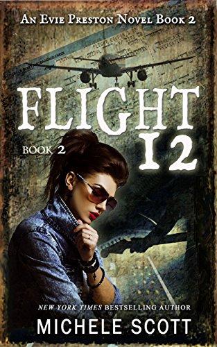 Flight 12: A Evie Preston Mystery (Flight 12 Begins Series Book 7) (Diane Preston compare prices)