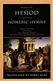 Works of Hesiod and the Homeric Hymns (0226329658) by Hesiod