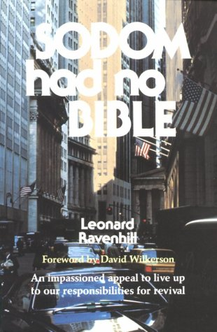 Book: Sodom Had No Bible by Leonard Ravenhill
