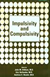img - for Impulsivity and Compulsivity book / textbook / text book