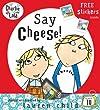 Say Cheese (Charlie and Lola)