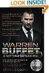 Warren Buffet Is Not Smarter Than You...