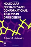img - for Molecular Mechanics and Conformational Analysis inDrug Design book / textbook / text book