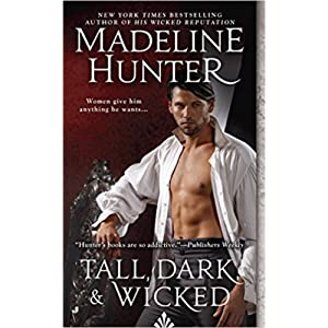 Tall, Dark & Wicked by Madeline Hunter