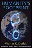Humanity's Footprint: Momentum, Impact, and Our Global Environment