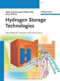 Hydrogen Storage Technologies: New Materials, Transport, and Infrastructure