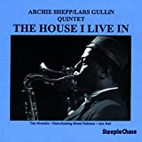 The House I Live In Archie Shepp / Lars Gullin Quintet