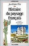 echange, troc Jean-Robert Pitte - Histoire du paysage français