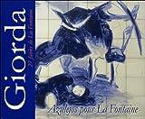 echange, troc Patrice Giorda, Jean de La Fontaine, Jean-Marie Auzias - Azulejos pour La Fontaine