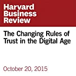 The Changing Rules of Trust in the Digital Age | Rachel Botsman