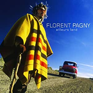 Ailleurs Land by Florent Pagny