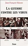 echange, troc Jean-Francois Saluzzo - La Guerre contre les virus