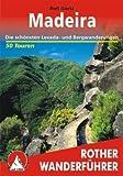 Madeira: Die schönsten Levada- und Bergwanderungen. 60 Touren. Mit GPS-Daten title=