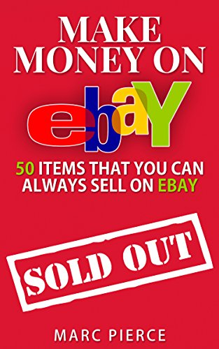 make-money-on-ebay-50-items-that-you-can-always-sell-on-ebay-ebay-selling-made-easy