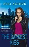 The Darkest Kiss: Riley Jenson Guardian Series: Book 6 (Riley Jenson Guardian 6)