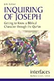 img - for Inquiring of Joseph: Getting to Know a Biblical Character Through the Qur'an (Interfaces) book / textbook / text book