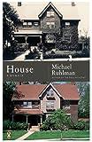 House: A Memoir