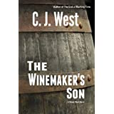 The Winemaker's Son ~ C. J. West